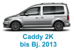 Caddy-2K bis 2013